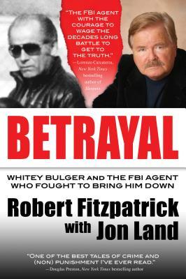 Betrayal By Fitzpatrick, Robert/ Land, Jon