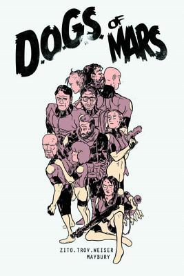 Dogs of Mars By Zito, Johnny/ Maybury, Paul (ILT)